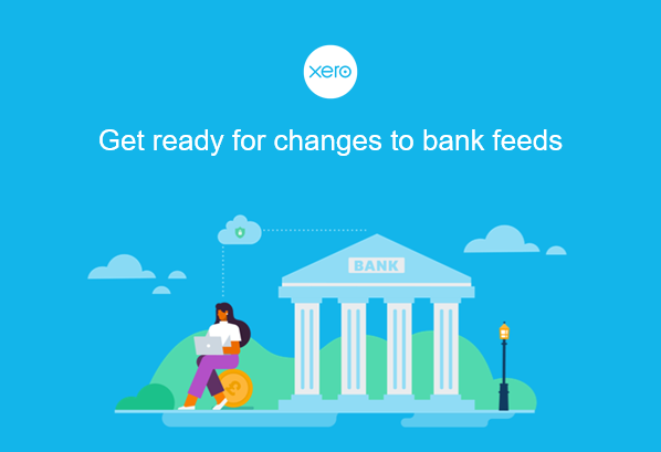 Bank Feed changes- How to get ready!