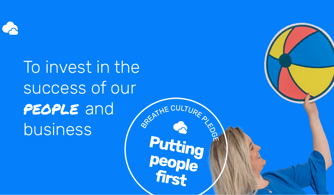 Putting people first- joining Breathe's culture pledge