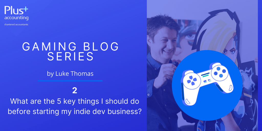 What are the 5 key things I should do before starting my indie dev business?
