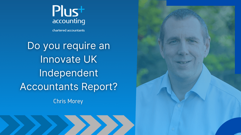 Do you require an Innovate UK Independent Accountants Report?